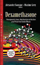 Dexamethasone: Therapeutic Uses, Mechanism of Action & Potential Side Effects (P