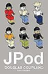 JPod by Douglas Coupland (2006, Hardcover)