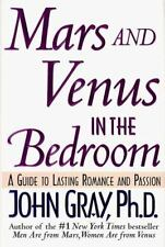 Mars and Venus in the Bedroom: A Guide to Lasting Romance and Passion - Acceptab