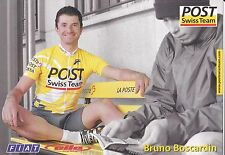 CYCLISME carte  cycliste BRUNO BOSCARDIN équipe POST SWISS TEAM
