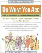 Do What You Are : Discover the Perfect Career for You Through the Secrets of ...