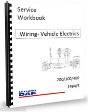 Leyland DAF 400 2.5 EN55 ET70 Wiring Diagrams & Electrics Workshop Manual