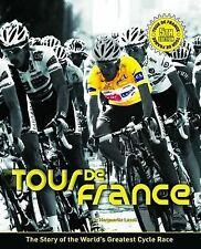 Tour De France: The Story of the World's Greatest Cycle Race, Lazell, Marguerite