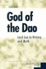 God of the Dao: Lord Lao in History and Myth Michigan Monographs in Chinese Stu