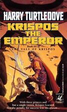 Krispos the Emperor (The Tale of Krispos, Book 3), Turtledove, Harry, Good Book