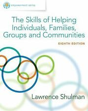Empowerment Series: The Skills of Helping Individuals, Families, Groups, and Com