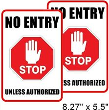 2 NO ENTRY UNLESS AUTHORIZED Window Door Wall Safety Warning Vinyl Sticker Decal