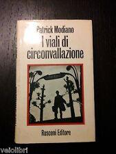 Patrick Modiano - I VIALI DI CIRCONVALLAZIONE - Rusconi - 1973 - Romanzo