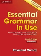 ESSENTIAL GRAMMAR IN USE WITH ANSWERS 4TH EDITION by MurphyRaymond (2015,...