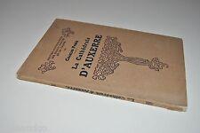 █ Charles Porée LA CATHEDRALE D'AUXERRE 1926 Henri Laurens █