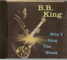 B.B. King - Why I Sing The Blues - CD - New