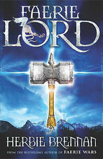 Faerie Lord: Faerie Wars IV (The Faerie Wars Chronicles),Brennan, Herbie,Excelle