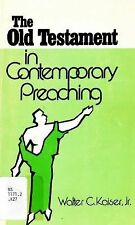 The Old Testament in Contemporary Preaching