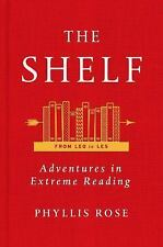 The Shelf: From LEQ to LES: Adventures in Extreme Reading, Rose, Phyllis, Good C