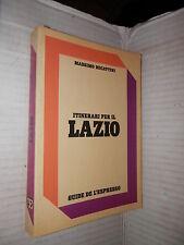ITINERARI PER IL LAZIO Massimo Becattini Guide de l Espresso 1982 viaggi libro