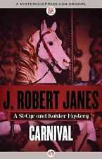 Carnival The St-Cyr and Kohler Mysteries