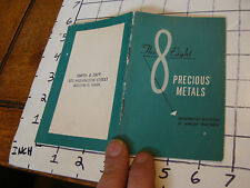 vintage JEWELRY booklet: 1951 the 8 PRECIOUS METALS, 20 pages