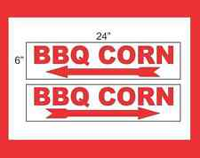"BBQ CORN with Arrow 6""x24"" RIDER SIGNS Buy 1 Get 1 FREE 2 Sided Plastic"