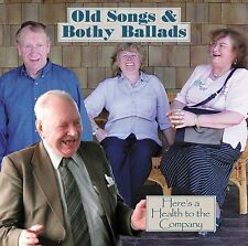 CD: Old Songs & Bothy Ballads - Here's a Health to the Company