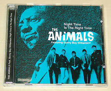 THE ANIMALS FEATURING SONNY BOY WILLIAMSON - NIGHT TIME IS THE RIGHT TIME - CD