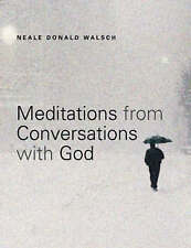 Meditations from 'Conversations with God',Walsch, Neale Donald,New Book mon00000