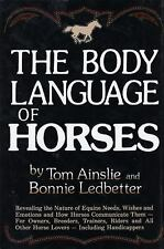 The Body Language of Horses: Revealing the Nature of Equine Needs, Wishes and Em