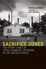 Sacrifice Zones: The Front Lines of Toxic Chemical Exposure in the Uni-ExLibrary