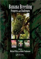 Banana Breeding Progress and Challenges by Michael Pillay (2011, Hardcover)