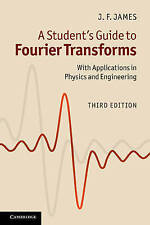 A Student's Guide to Fourier Transforms: With Applications in Physics and Engine