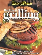 Taste of Home: Backyard Grilling - LikeNew - Taste of Home - Paperback