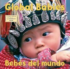 Global Babies/Bebes del mundo (Global Fund for Children) The Global Fund for Ch