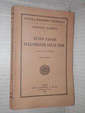 NUOVO SAGGIO SULL ORIGINE DELLE IDEE Antonio Rosmini Ugo Spirito Laterza 1948 di