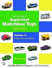 The Big Book of Superfast Matchbox Toys: 1969-2004, Volume 2: Product Lines and