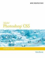 New Perspectives on Photoshop CS5: Introductory (New Perspectives Series: Adobe