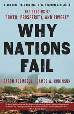 Why Nations Fail: The Origins of Power, Prosperity, and Poverty, Robinson, James