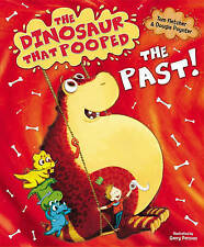 The Dinosaur That Pooped the Past by Tom Fletcher, Dougie Poynter (Paperback, 20