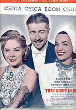 "THAT NIGHT IN RIO Sheet Music ""Chica Chica Boom Chic"" Carmen Miranda Alice Faye"
