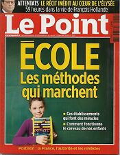 LE POINT N° 2211--ECOLE & LES METHODES QUI MARCHENT/ATTENTATS RECIT A L' ELYSEE
