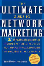 The Ultimate Guide to Network Marketing, Joe Rubino