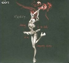 Mercy: Dancing for the Death of an Imaginary Enemy; Ours 2008 CD, Rick Rubin, Am