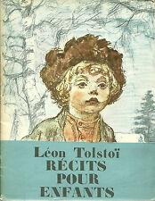 RECITS POUR ENFANTS - LEON TOLSTOÏ  - 1980