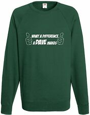 What a Difference a DAVE Makes Comedy Sweatshirt Funny Top Gift Present Xmas