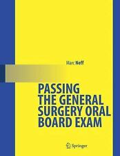 Passing the General Surgery Oral Board Exam by Neff, Marc A.