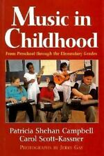 Music in Childhood: From Preschool Through the Elementary Grades Campbell, Patr