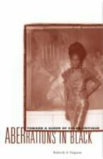 Aberrations in Black: Toward a Queer of Color Critique (Critical American Studie