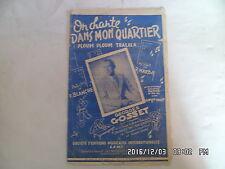PARTITION ON CHANTE DANS MON QUARTIER PAR GEORGES GOSSET MUSIQUE R.MARBOT   H57