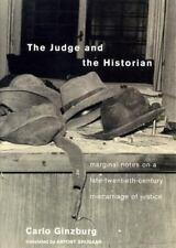 The Judge and the Historian: Marginal Notes on a Late-Twentieth-Century Miscarri