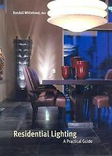 Residential Lighting: A Practical Guide, Whitehead, Randall, Good Book