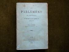 LE PARLEMENT DE BRETAGNE APRES LA LIGUE (1598-1610) H. Carré 1888 envoi signé
