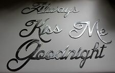 Always Kiss Me Goodnight Silver Words Metal Wall Art Accents
